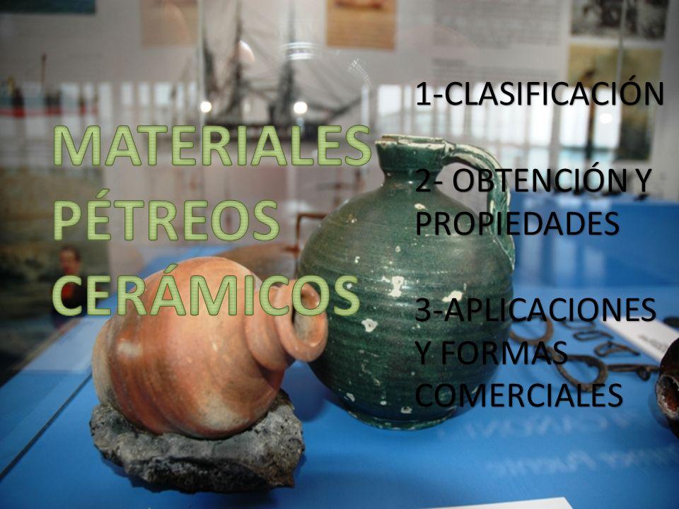 MATERIALES PÉTREOS CERÁMICOS 1-CLASIFICACIÓN