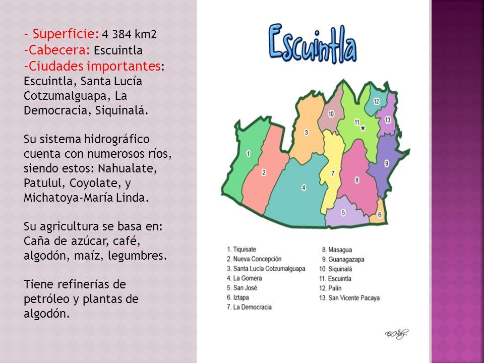 - Superficie: 4 384 km2 Cabecera: Escuintla