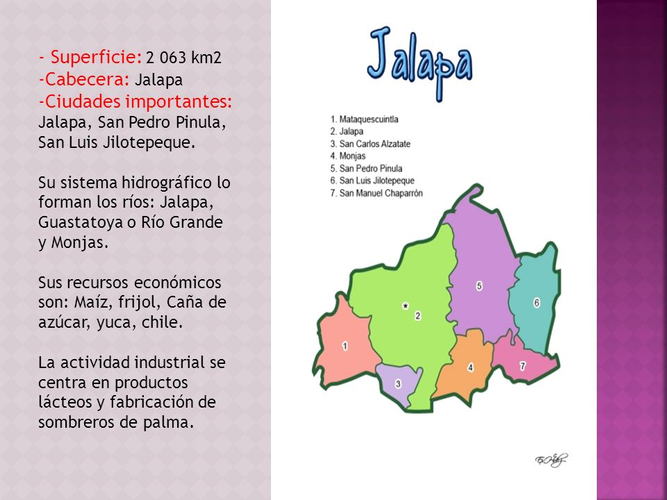 Ciudades importantes: Jalapa, San Pedro Pinula, San Luis Jilotepeque.