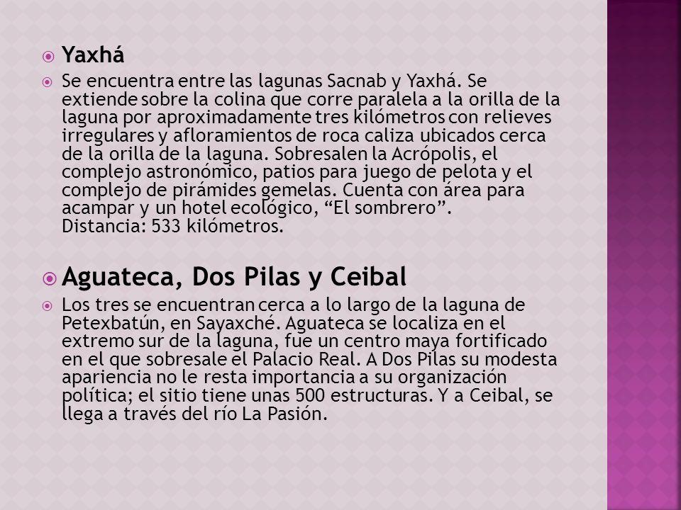 Aguateca, Dos Pilas y Ceibal