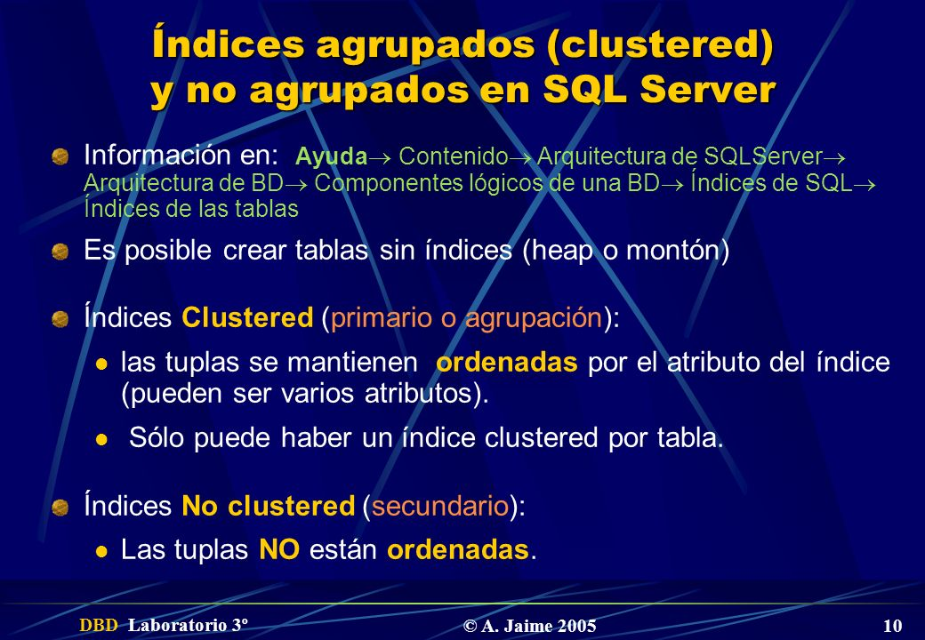 Índices agrupados (clustered) y no agrupados en SQL Server