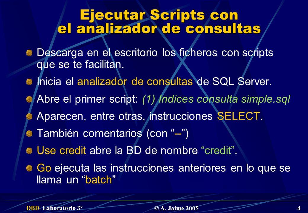 Ejecutar Scripts con el analizador de consultas