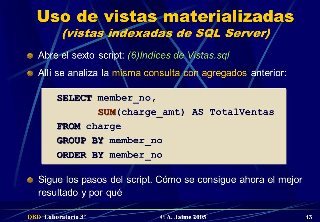 Uso de vistas materializadas (vistas indexadas de SQL Server)