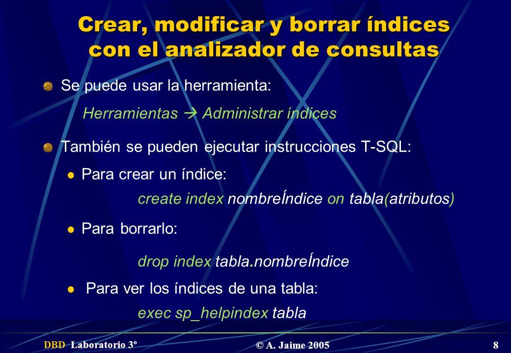 Crear, modificar y borrar índices con el analizador de consultas