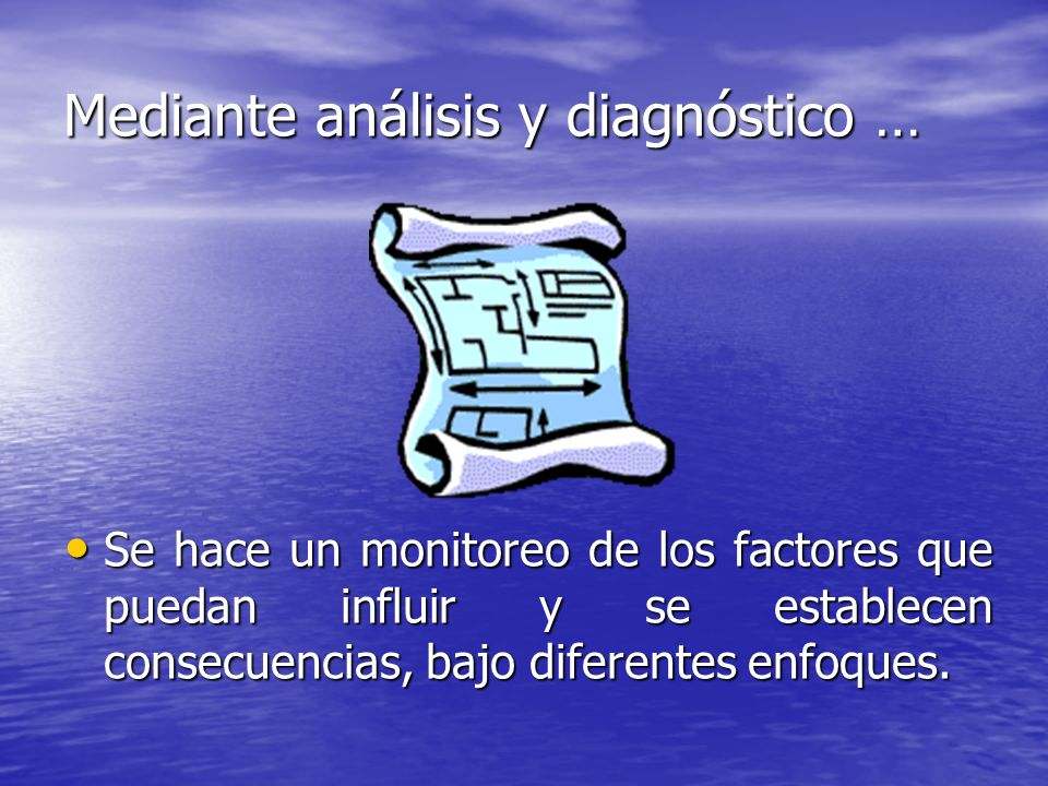 Mediante análisis y diagnóstico …
