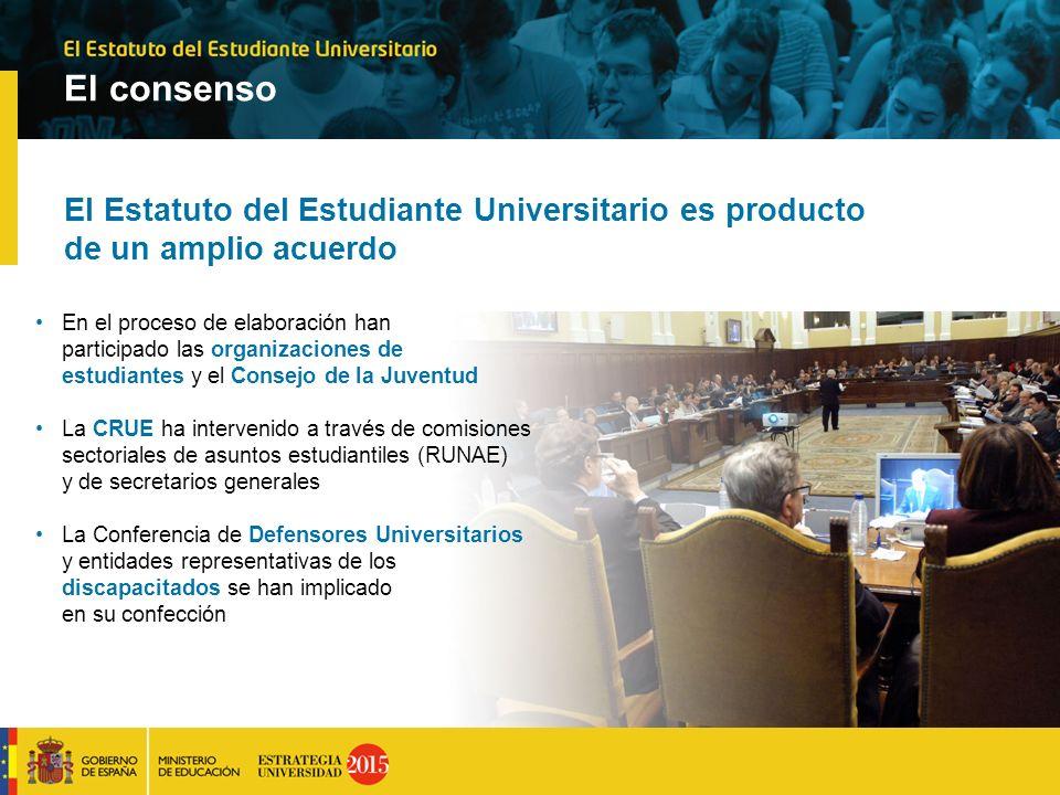 El consenso El Estatuto del Estudiante Universitario es producto de un amplio acuerdo.