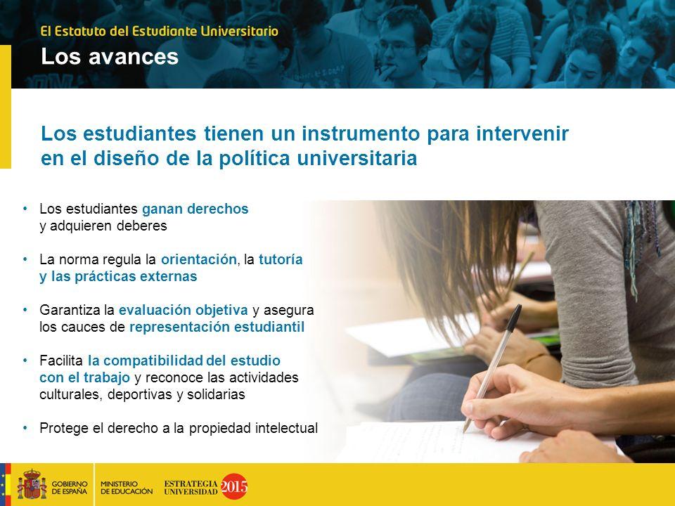 Los avances Los estudiantes tienen un instrumento para intervenir en el diseño de la política universitaria.