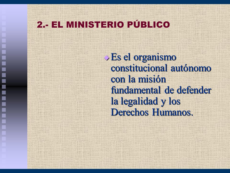 2.- EL MINISTERIO PÚBLICO