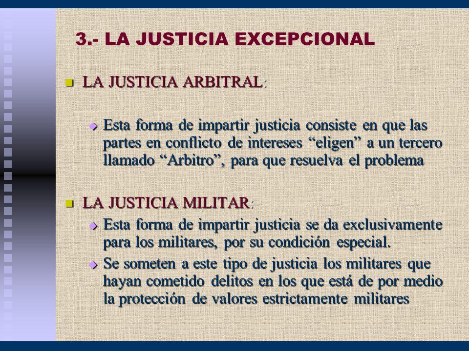 3.- LA JUSTICIA EXCEPCIONAL
