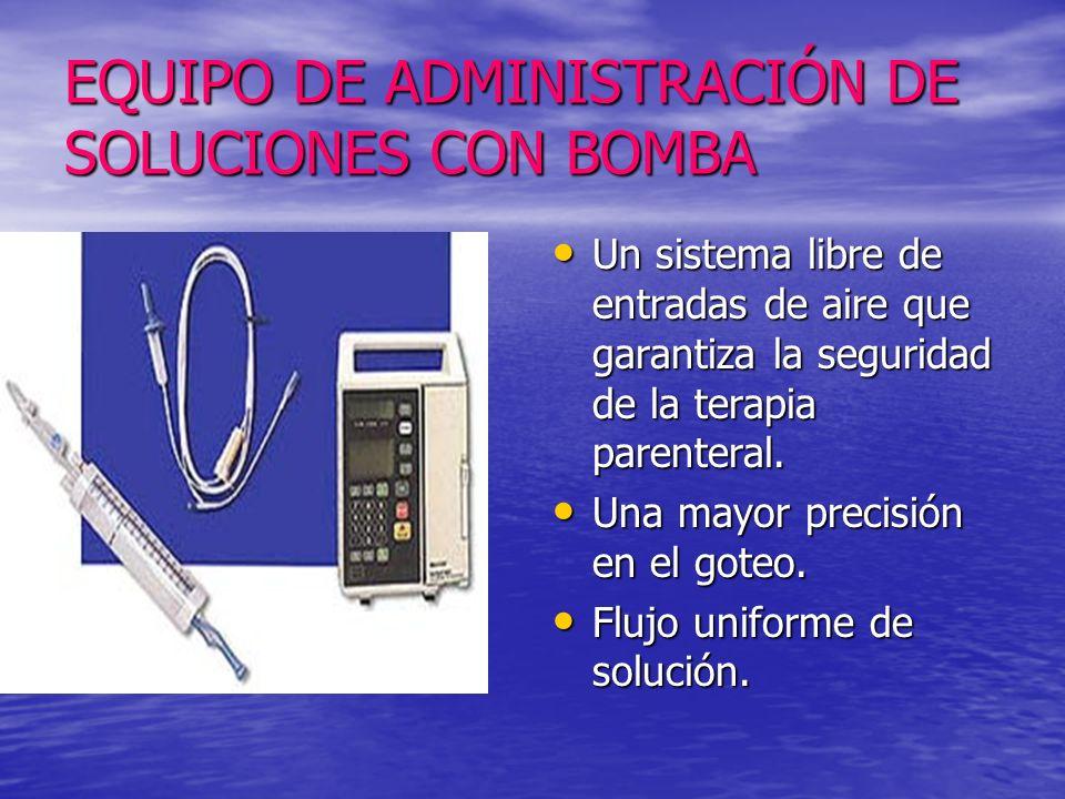 EQUIPO DE ADMINISTRACIÓN DE SOLUCIONES CON BOMBA