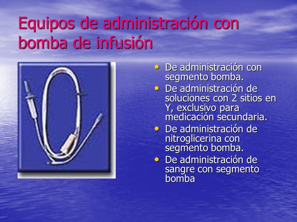Equipos de administración con bomba de infusión