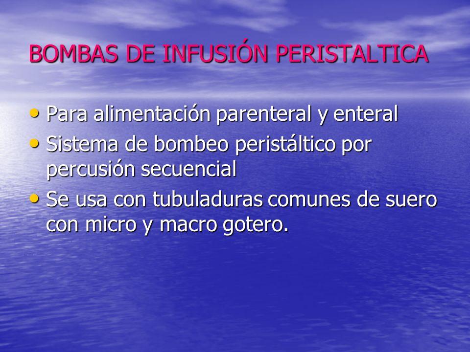 BOMBAS DE INFUSIÓN PERISTALTICA