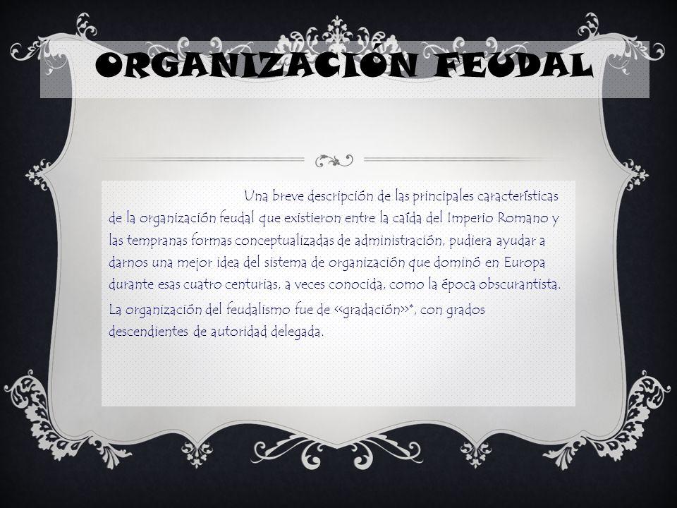 ORGANIZACIÓN FEUDAL