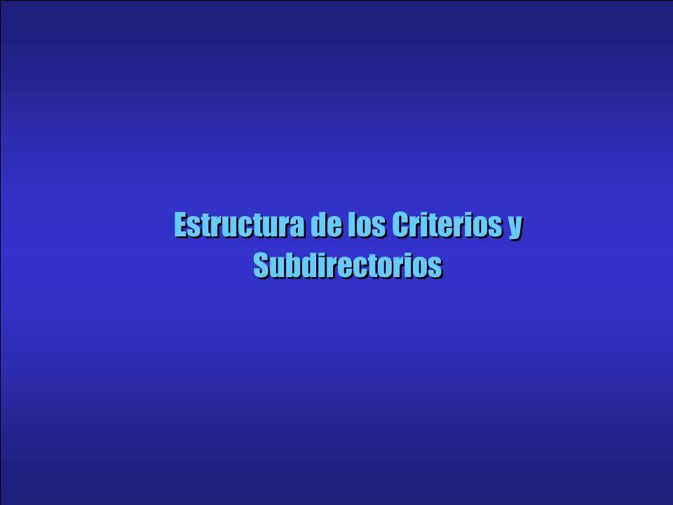 Estructura de los Criterios y Subdirectorios
