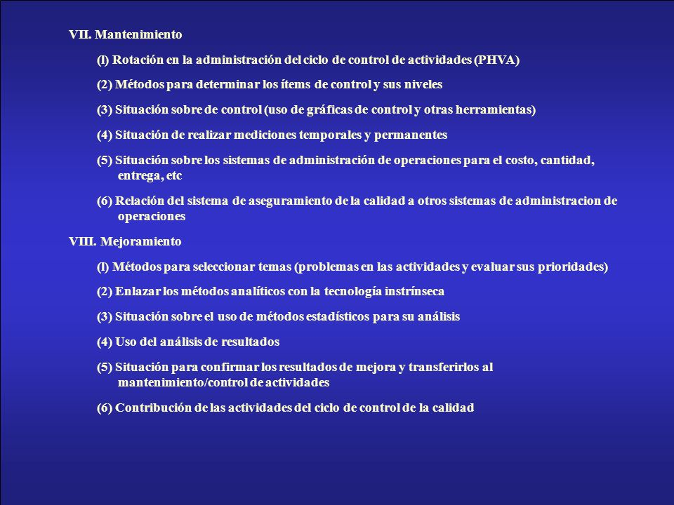 VII. Mantenimiento (l) Rotación en la administración del ciclo de control de actividades (PHVA)