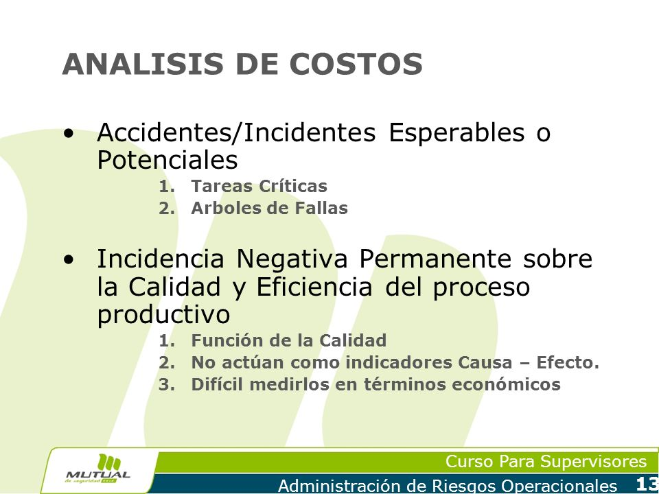 ANALISIS DE COSTOS Accidentes/Incidentes Esperables o Potenciales