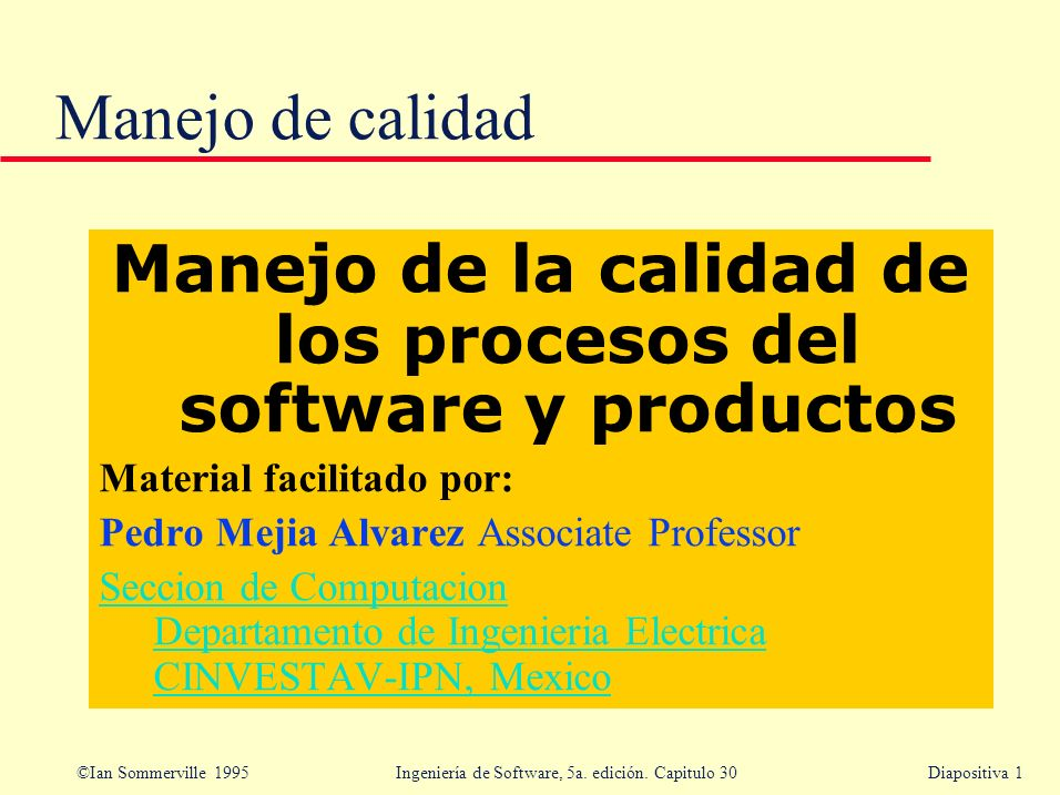 Manejo de la calidad de los procesos del software y productos