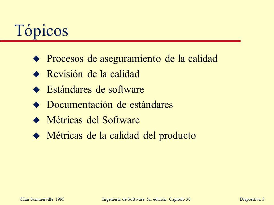 Tópicos Procesos de aseguramiento de la calidad Revisión de la calidad