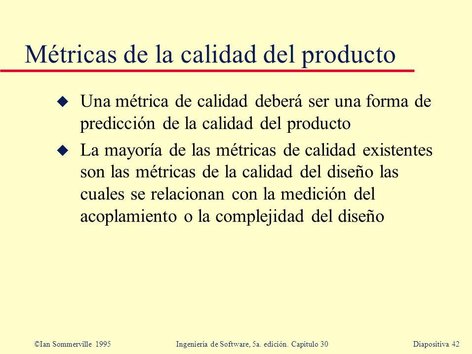 Métricas de la calidad del producto