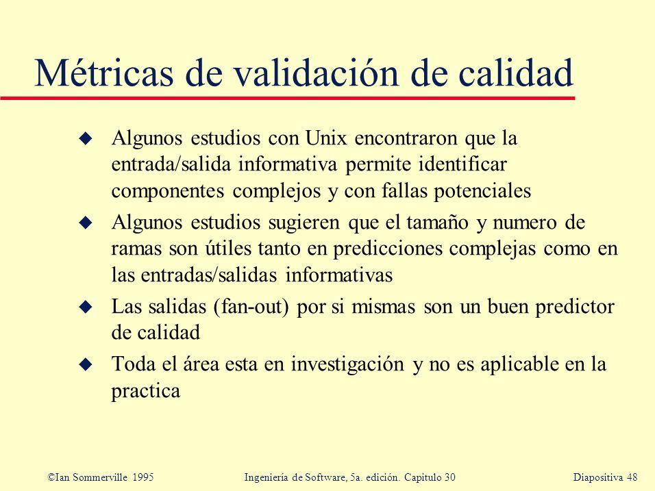 Métricas de validación de calidad