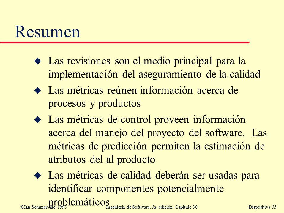 Resumen Las revisiones son el medio principal para la implementación del aseguramiento de la calidad.