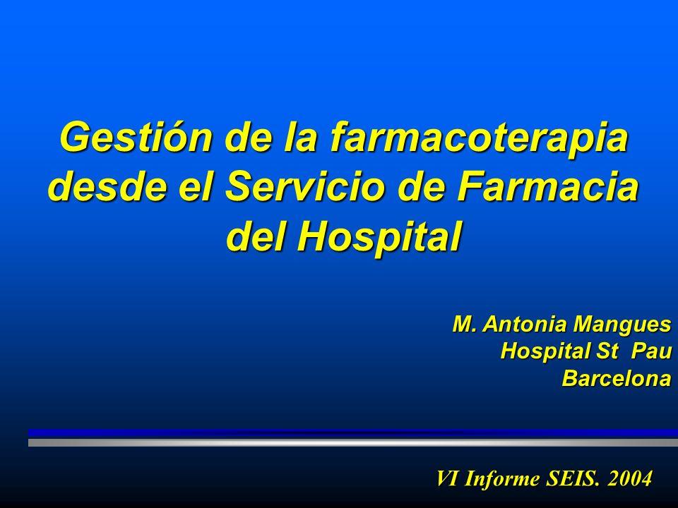 Gestión de la farmacoterapia desde el Servicio de Farmacia del Hospital