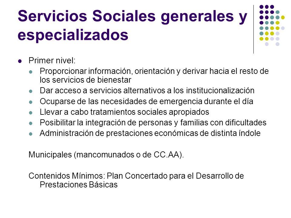 Servicios Sociales generales y especializados