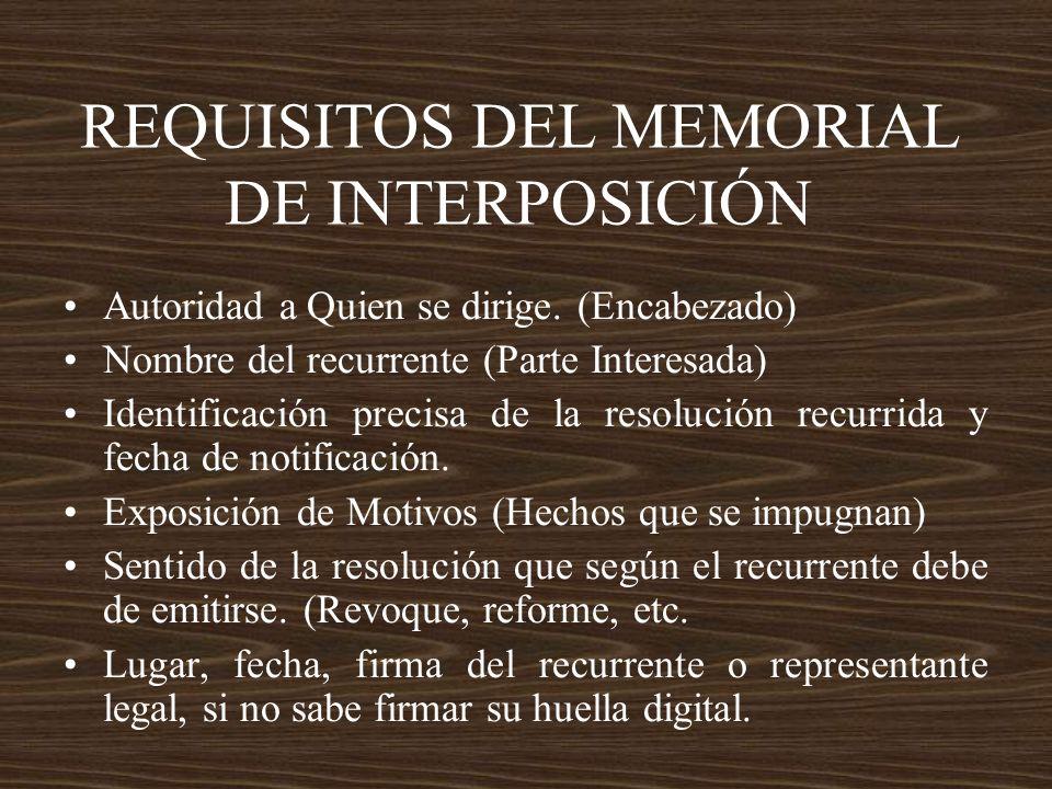 REQUISITOS DEL MEMORIAL DE INTERPOSICIÓN