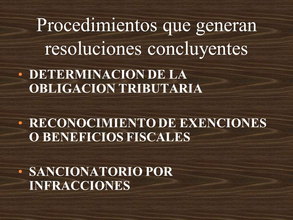 Procedimientos que generan resoluciones concluyentes