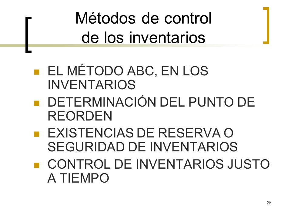Métodos de control de los inventarios