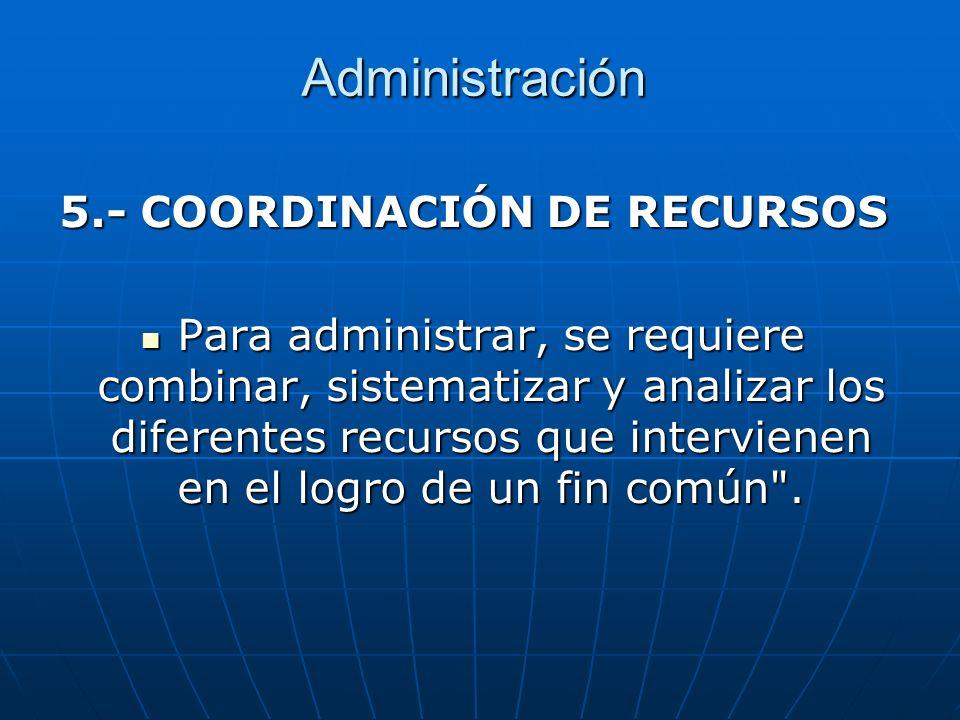 5.- COORDINACIÓN DE RECURSOS