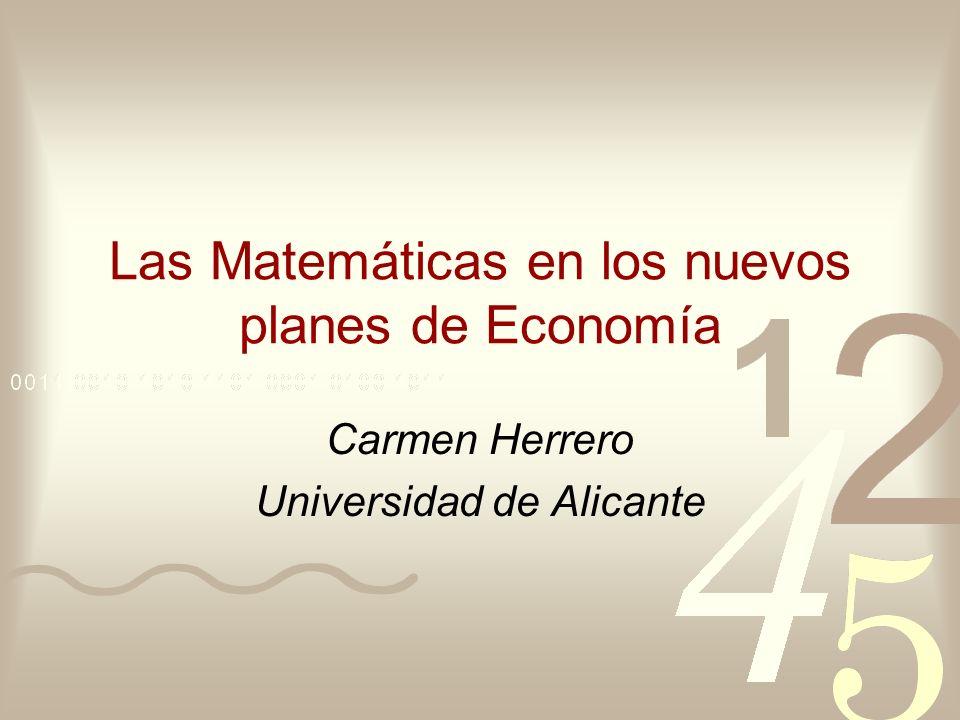 Las Matemáticas en los nuevos planes de Economía