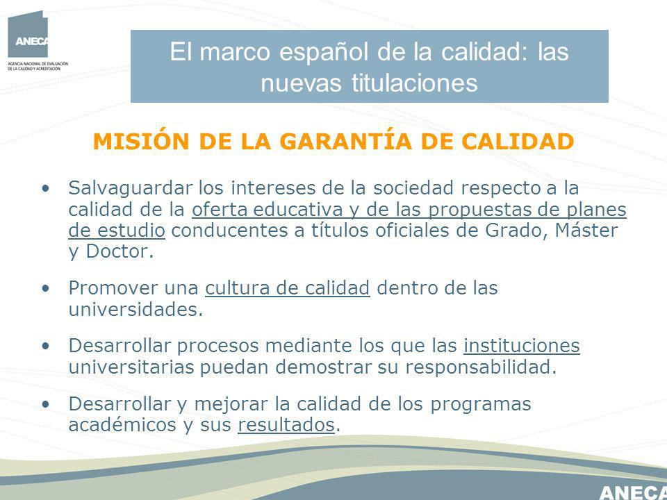 El marco español de la calidad: las nuevas titulaciones