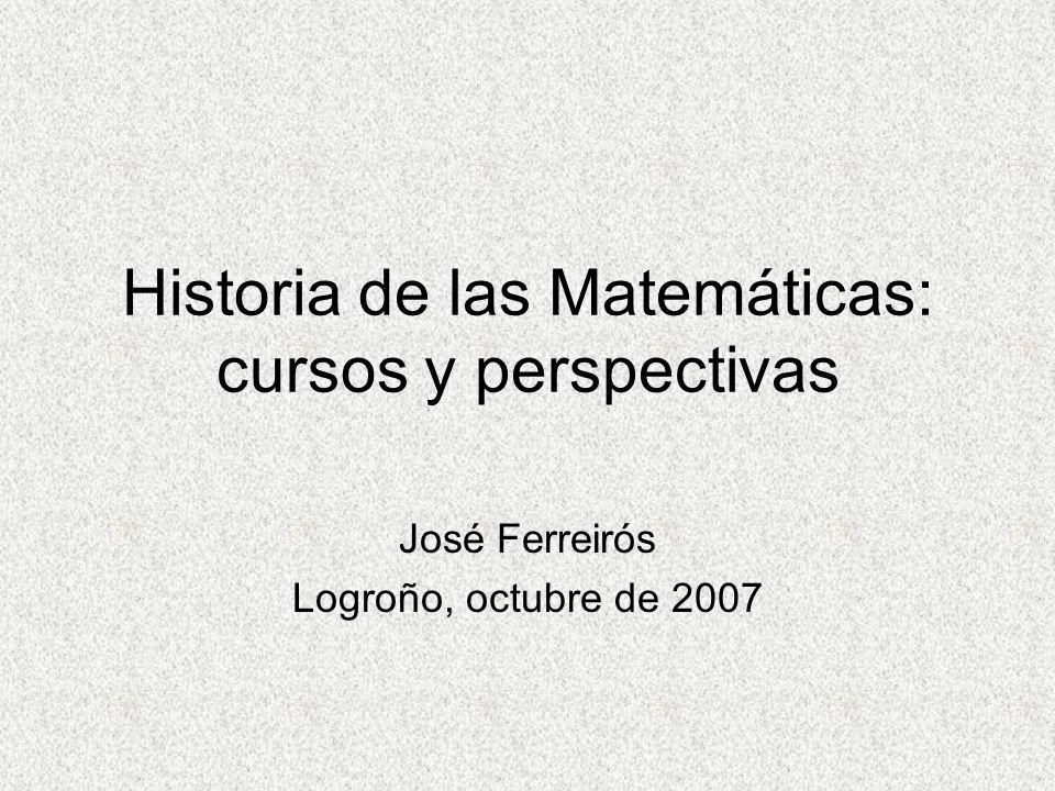 Historia de las Matemáticas: cursos y perspectivas
