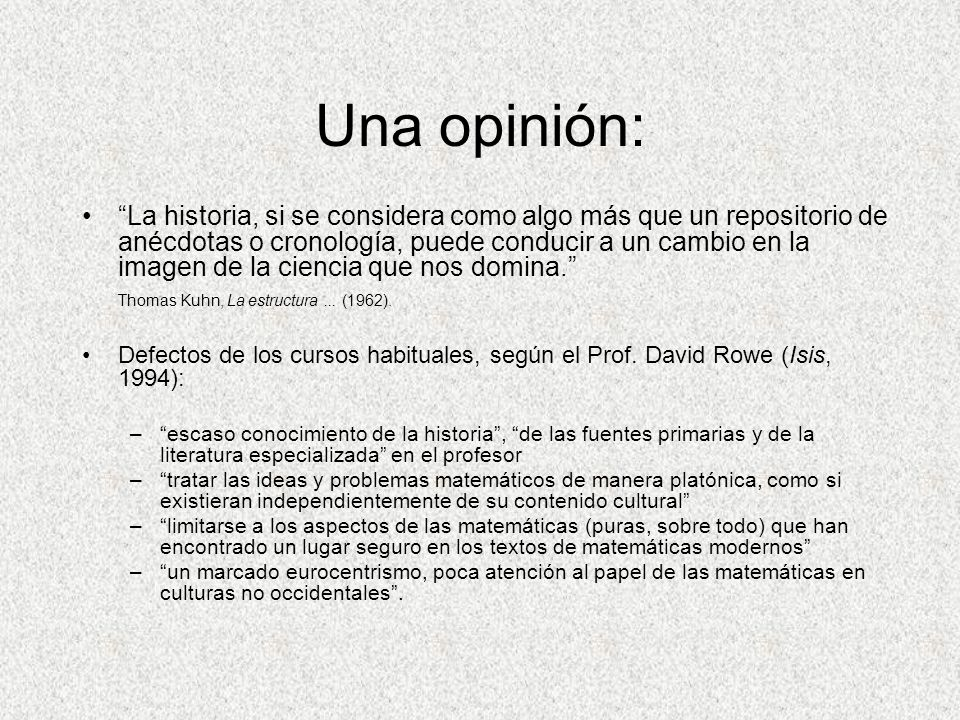 Una opinión: