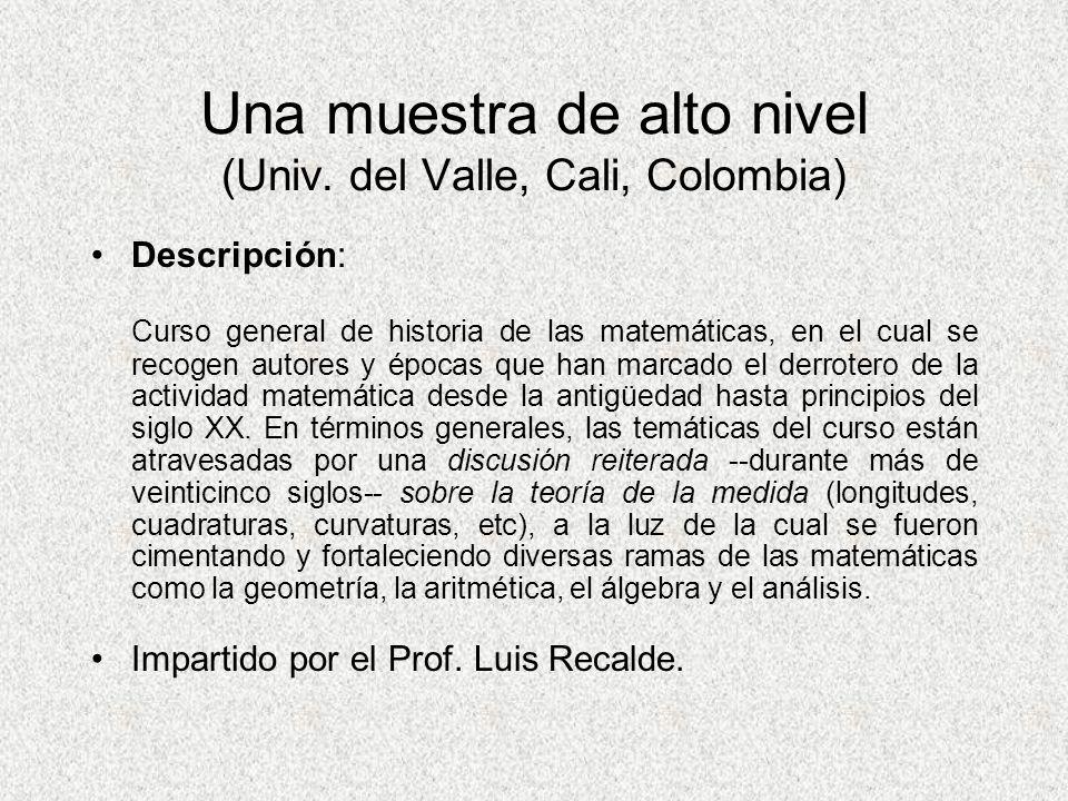 Una muestra de alto nivel (Univ. del Valle, Cali, Colombia)