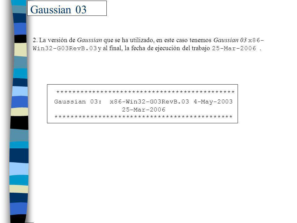 Gaussian 03 *********************************************