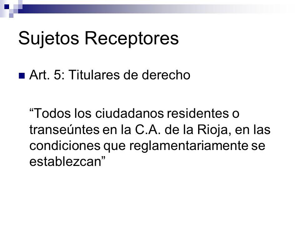 Sujetos Receptores Art. 5: Titulares de derecho