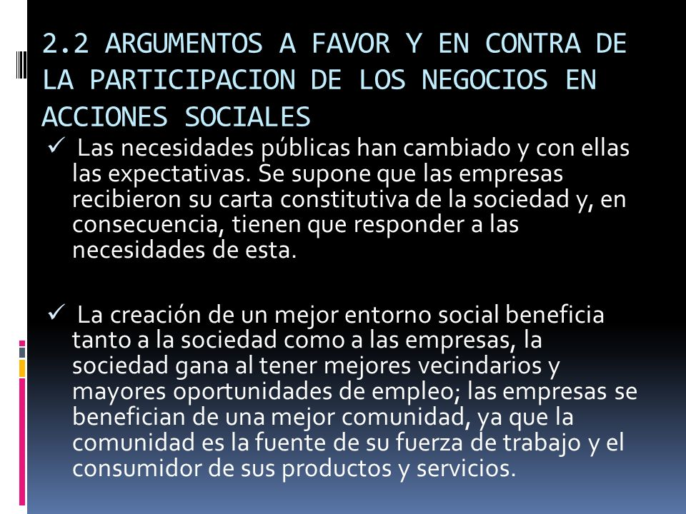 2.2 ARGUMENTOS A FAVOR Y EN CONTRA DE LA PARTICIPACION DE LOS NEGOCIOS EN ACCIONES SOCIALES