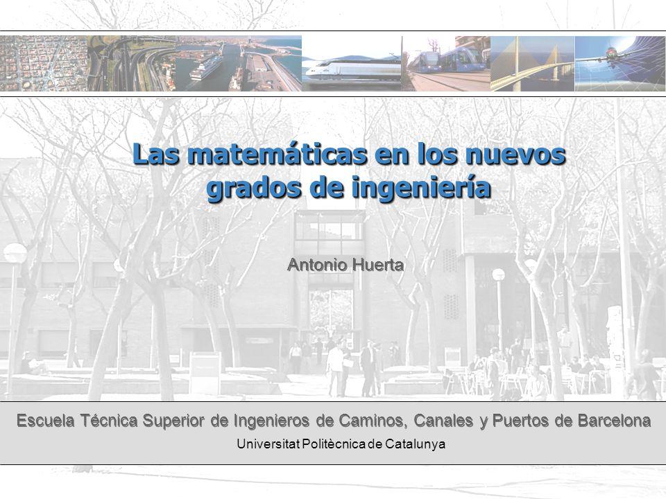 Las matemáticas en los nuevos grados de ingeniería