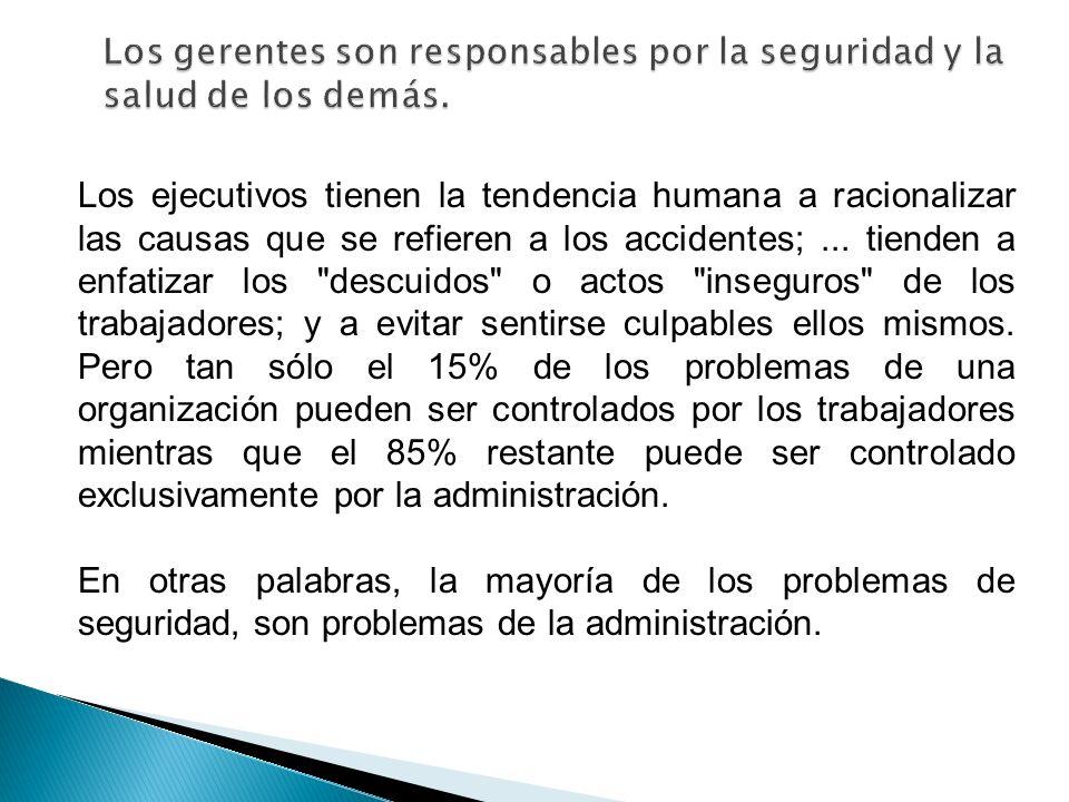 Los gerentes son responsables por la seguridad y la salud de los demás.