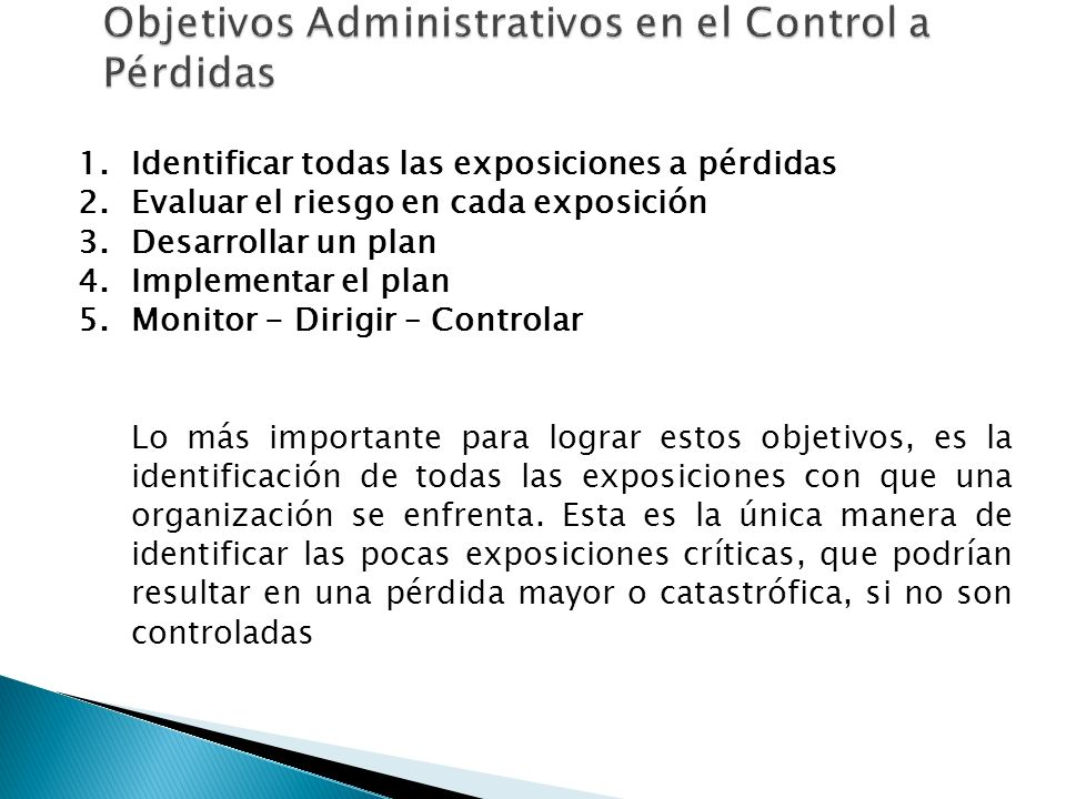 Objetivos Administrativos en el Control a Pérdidas