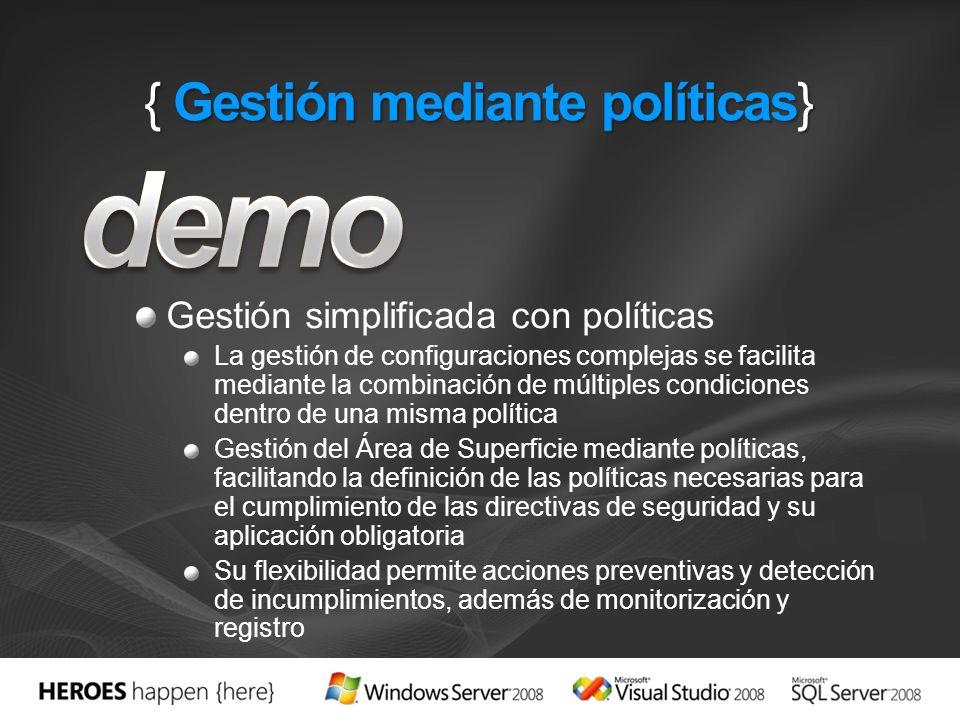 { Gestión mediante políticas}