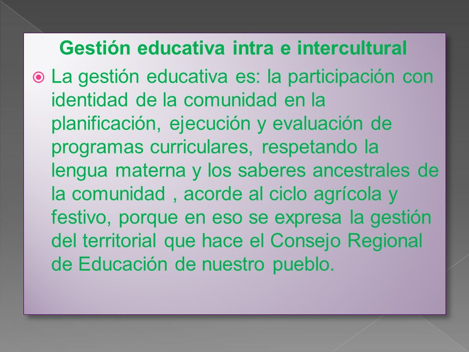 Gestión educativa intra e intercultural