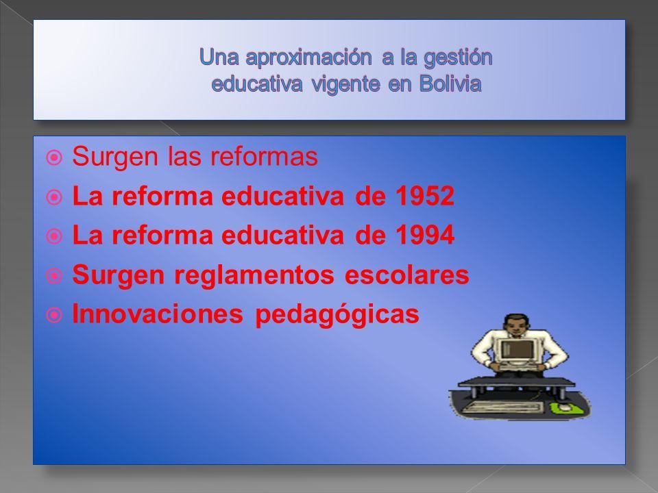 Una aproximación a la gestión educativa vigente en Bolivia