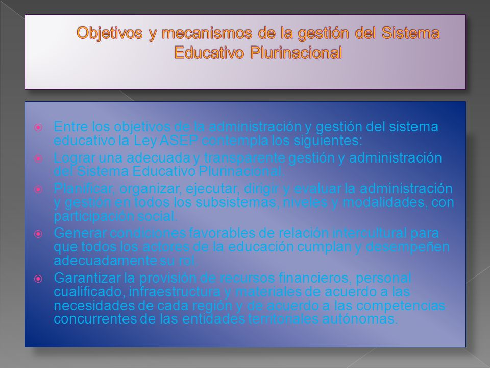 Objetivos y mecanismos de la gestión del Sistema Educativo Plurinacional