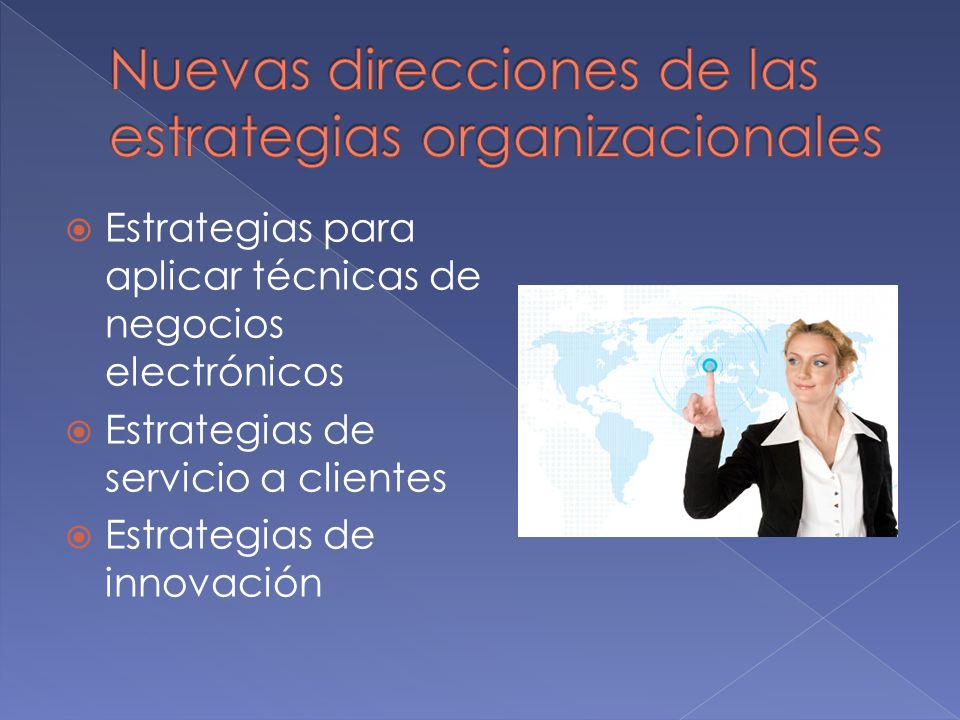 Nuevas direcciones de las estrategias organizacionales