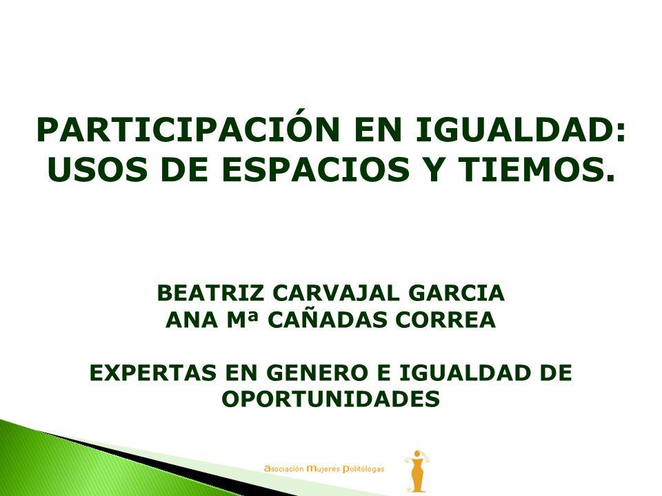 PARTICIPACIÓN EN IGUALDAD: USOS DE ESPACIOS Y TIEMOS.