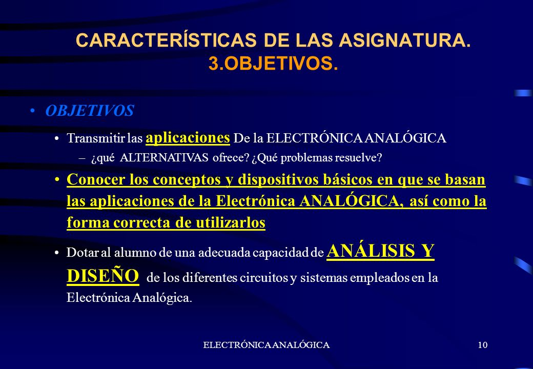 CARACTERÍSTICAS DE LAS ASIGNATURA. 3.OBJETIVOS.