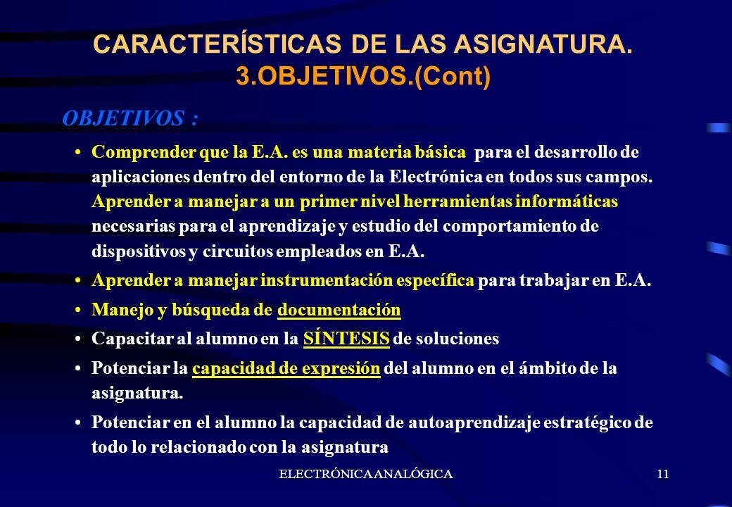 CARACTERÍSTICAS DE LAS ASIGNATURA. 3.OBJETIVOS.(Cont)